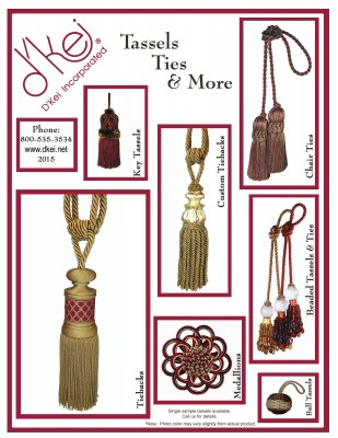 Tassels, Ties, and More
